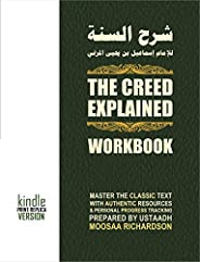 Study Guide: The Creed Explained (Workbook): A Collection of Resources for Traditional Study of the Classic Pr