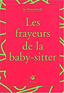 """Afficher """"Les Frayeurs de la baby-sitter"""""""
