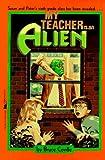 My Teacher Is an Alien, Bruce Coville, 0671737295