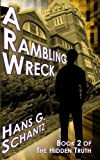 A Rambling Wreck: Book 2 of The Hidden Truth (Volume 1)