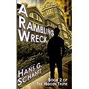 A Rambling Wreck: Book 2 of The Hidden Truth (Volume 1)