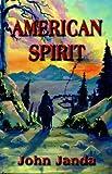 American Spirit, John Janda, 1601450311