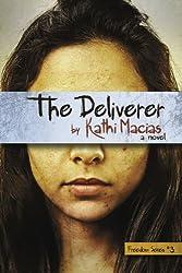 The Deliverer (Freedom)