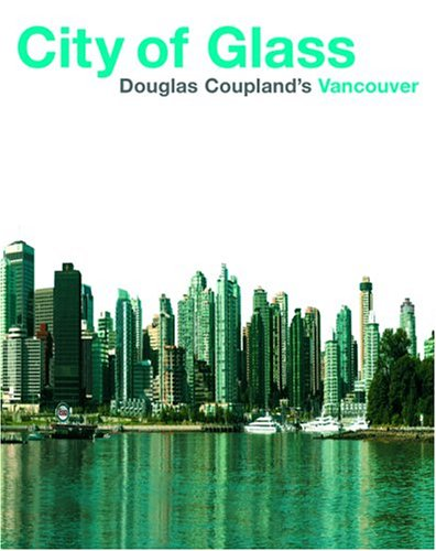City of Glass: Doug Coupland's - Glasses Vancouver Store