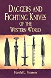 Daggers and Fighting Knives of the Western World