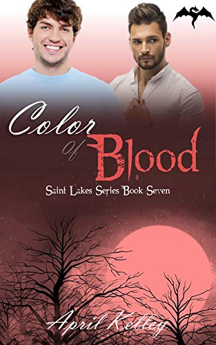 Color of Blood: A M/M Paranormal Romance (Saint Lakes Book 7)