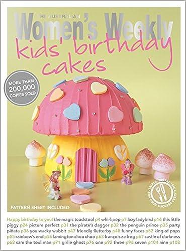 kids birthday cakes the australian women s weekly new essentials
