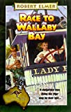 Race to Wallaby Bay, Robert Elmer, 0764221035