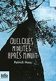 QUELQUES MINUTES APRÈS MINUIT