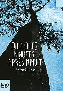 vignette de 'Quelques minutes après minuit (Patrick Ness)'