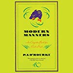 Modern Manners: An Etiquette Book for Rude People | PJ O'Rourke