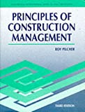 img - for Principles of Construction Management (Mcgraw Hill International Series in Civil Engineering) by Roy Pilcher (1992-06-30) book / textbook / text book