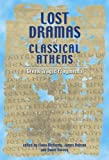 img - for Lost Dramas of Classical Athens: Greek Tragic Fragments book / textbook / text book