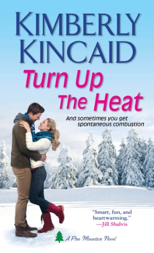 Load Up Your Kindle With Discounted Bestseller For The Long, Holiday Weekend!  Don't Miss Overnight Price Cuts in Today's Kindle Daily Deals Featuring Kimberly Kincaid's Turn Up the Heat (A Pine Mountain Novel)