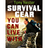 Survival Gear You Can Live With by Tony Nester (Practical Survival Series Book 6)