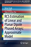 img - for RCS Estimation of Linear and Planar Dipole Phased Arrays: Approximate Model (SpringerBriefs in Electrical and Computer Engineering) book / textbook / text book