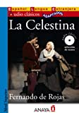 La Celestina (Audio clasicos adaptados: Nivel Superior / Audio Classics Adapted: Higher Level) (Spanish Edition)