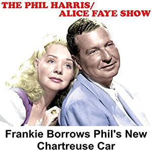Phil Harris - Alice Faye Show Radio/TV Program