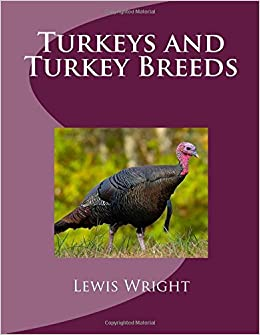 Buy Turkeys And Turkey Breeds From The Book Of Poultry Book