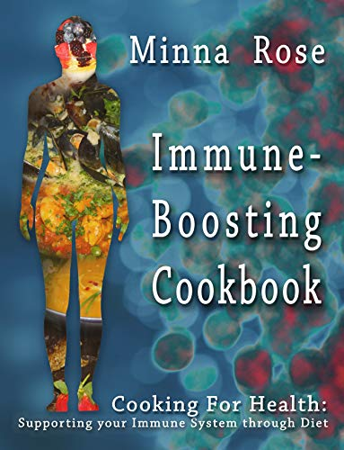Pdf Fitness Immune-Boosting Cookbook: Supporting your Immune System through Diet (Cooking for Health Book 2)