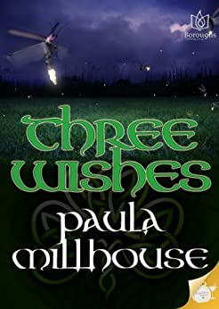 Three Wishes by [Millhouse, Paula]