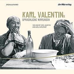 Karl Valentins sprachliche Wirrungen (Valentin-Edition 4)