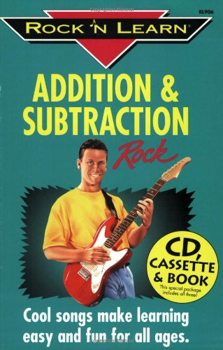 Addition and Subtraction: Rock Version (Rock 'N Learn) (Rock N Learn Addition And Subtraction Rock)
