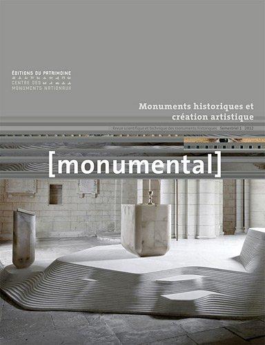 Monumental, Semestriel 1, juin 2 : Monuments historiques et création artistique