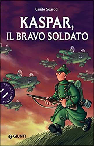 Guido Sgardoli - Kaspar, il bravo soldato (2010)