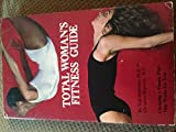 Total Woman's Fitness Guide, Gail Shierman and Christine Haycock, 0890371636