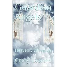 Guardian Angels: Heavenly Blessings