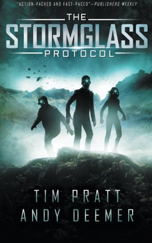 The Stormglass Protocol (The Stormglass Chronicles) (Volume 1)