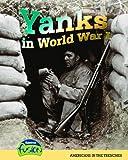 Yanks in World War I, Sean Stewart Price, 1410931102