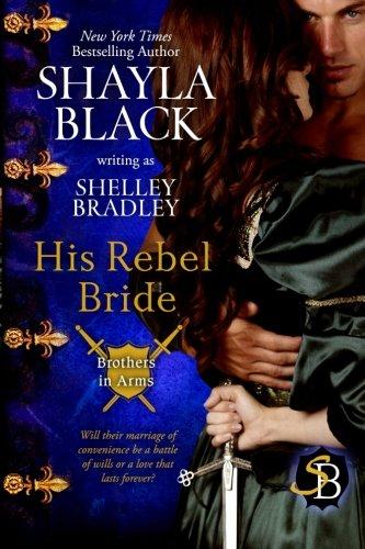 Download His Rebel Bride (Brothers in Arms Book 3) (Volume 3) pdf epub