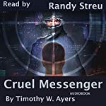 Cruel Messenger: Jude Cameron Thrillers, Book 1 | Timothy W. Ayers