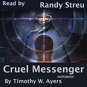 Cruel Messenger Audiobook
