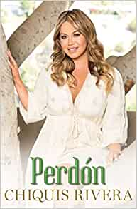 ) (Atria Espanol): Chiquis Rivera: 9781501104855: Amazon.com: Books