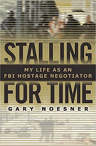 Stalling for Time - Gary Noesner