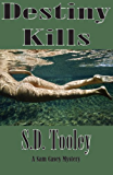 Destiny Kills (Sam Casey Series Book 6)