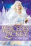 The Snow Queen, Mercedes Lackey, 037380265X