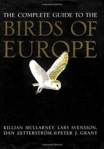 The Complete Guide to the Birds of Europe