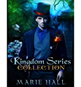 Hall, Marie [ Kingdom Collection: Books 1-3: Kingdom Series ] [ KINGDOM COLLECTION: BOOKS 1-3: KINGDOM SERIES ] Nov - 2012 { Paperback }