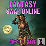 Fantasy Swap Online: A Gender Swapped LitRPG Adventure | Alyson Belle