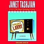 Vote for Larry | Janet Tashjian