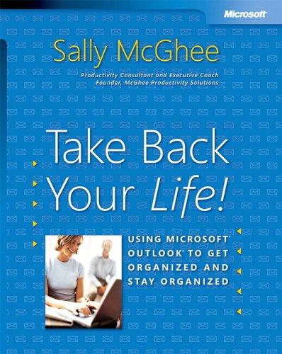 Take Back Your Life!: Using Microsoft Outlook to Get Organized and Stay Organized Basic Other: Amazon.es: McGhee, Sally: Libros en idiomas extranjeros