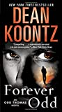 img - for Forever Odd: An Odd Thomas Novel book / textbook / text book