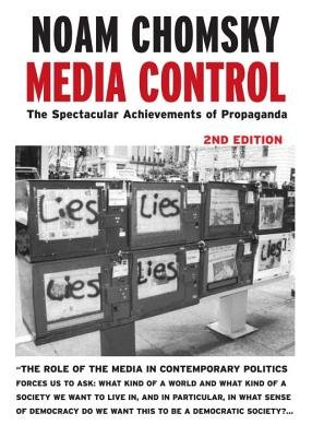 Media Control( The Spectacular Achievements of Propaganda)[MEDIA CONTROL 2/E][Paperback] (Media Control The Spectacular Achievements Of Propaganda)