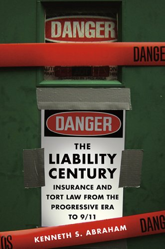 The Liability Century: Insurance and Tort Law from