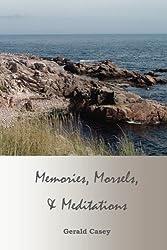 Memories, Morsels, and Meditations