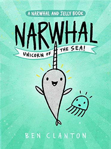 Narwhal: Unicorn of the Sea! Kids will love the illustrations and the humor as Narhwal and Jelly eat waffles, have dance parties, sing, and create stories about ninja waffles who battle angry robots.